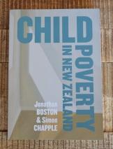 Child Poverty in New Zealand, Jonathan Boston and Simon Chapple